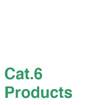 Cat. 6 Products
