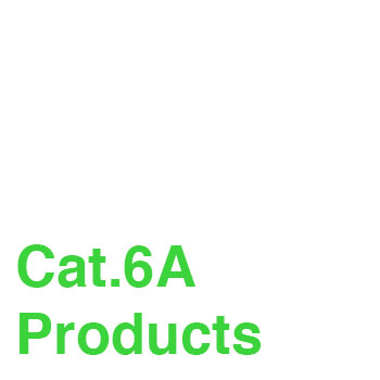 Cat. 6A Products
