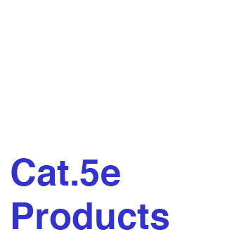 Cat  5e  Products.